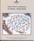 [9171] DMC MOTIFS FLORAUX FLORAL DESIGNS ART.15758/22